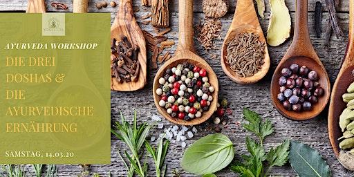 Ayurveda Workshop - die drei Doshas & die ayurvedische Ernährung