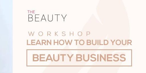 Workshop How To Build Your Beauty Business