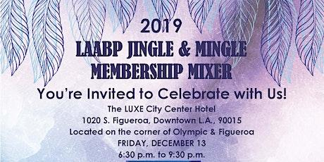 2019 LAABP Jingle & Mingle Membership Mixer tickets