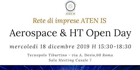 ATEN IS RETE DI IMPRESE AEROSPACE & HIGH TECHNOLOGY OPEN  DAY biglietti
