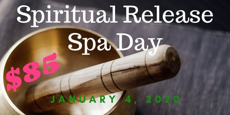 Spiritual Releasing Spa Day/ Sound Bath tickets