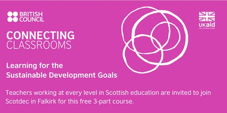 Connecting Classrooms: Learning for the SDGs (Falkirk) tickets