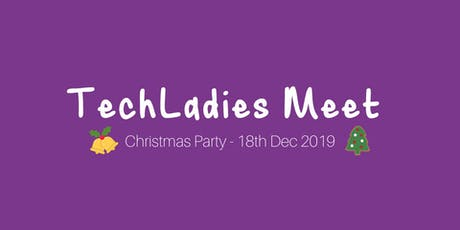 TechLadies Meet: Christmas Party tickets