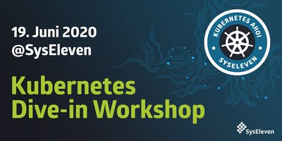 SysEleven+Kubernetes+Dive-in+Workshop+Juni+20