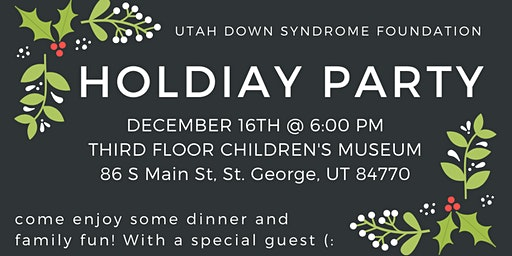 Southern Utah Down Syndrome Holiday Party