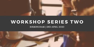 Workshop Series 2 - Birmingham (2nd April)