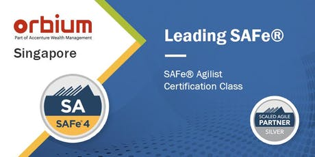 Leading SAFe® (Scaled Agile Framework) - SAFe® Agilist, Singapore tickets