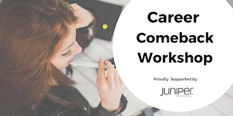 Career Comeback Workshop tickets