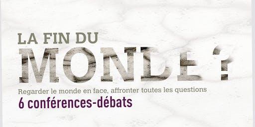 La fin du monde ? 6 conférences-débats philosophiques