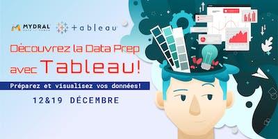 Découvrez la Data Prep avec Tableau Software (Ate
