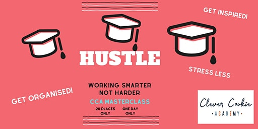 Hustle: Working Smarter Not Harder