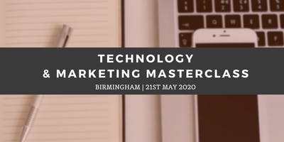 Technology & Marketing Masterclass - Birmingham (21st May)