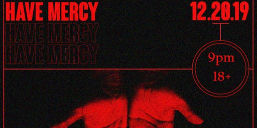 "PassTheVibe Holiday Rave: ""Have Mercy"""