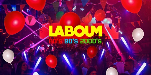 LA BOUM 80'S 90'S 2000'S