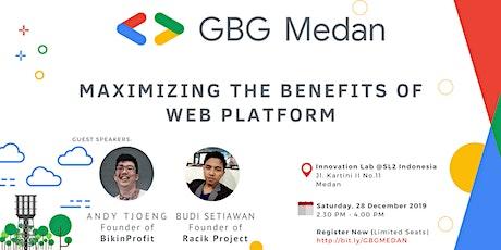 GBG Medan : Maximizing The Benefits of Web Platform tickets