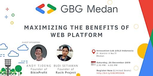 GBG Medan : Maximizing The Benefits of Web Platform