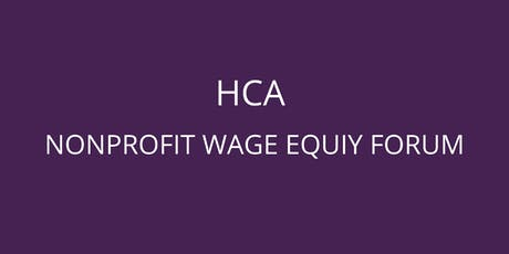 HCA Nonprofit Wage Equity Forum  tickets