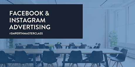 Facebook & Instagram Advertising [MASTERCLASS] tickets