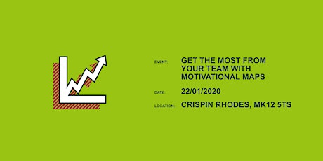 Get The Most From Your Team With Motivational Maps tickets