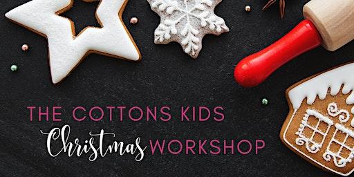 Cottons Kids Christmas Crafts Workshop