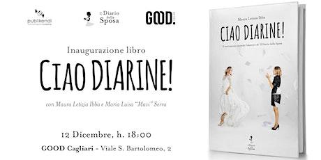 """Presentazione """"Ciao Diarine"""" tickets"""