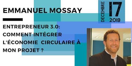 Entrepreneur 3.0 : comment intégrer l'économie circulaire à mon projet ? billets