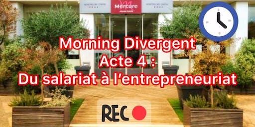 Morning Divergent Acte 4