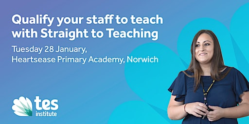Qualify your staff to teach with Straight to Teaching