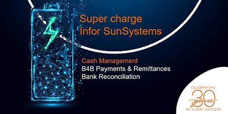 Supercharge Infor SunSystems: Cash Management AM tickets