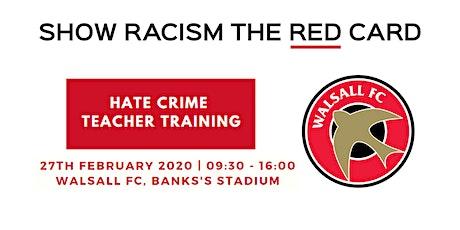 Hate Crime Teacher Training - Walsall FC tickets