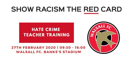 Hate Crime Teacher Training - Walsall FC