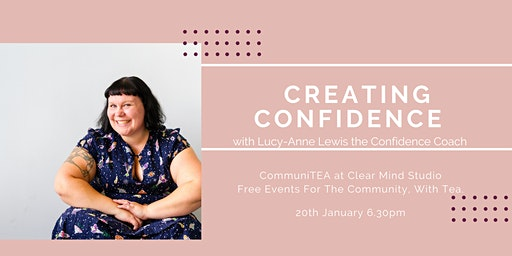 CommuniTEA: Creating Confidence