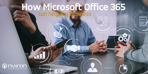 How Microsoft Office 365 can help my business