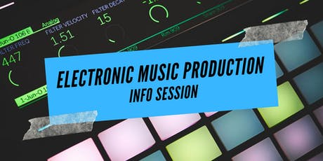 Electronic Music Production Info Session (in English) tickets