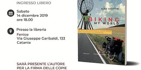 """Presentazione Libro """"Biking My World"""" (Kimerik, 2019) di Nino Scuderi biglietti"""
