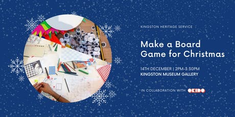 Make a Board Game for Christmas! tickets