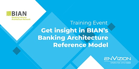 Get insight in BIAN's Banking Architecture Reference Model (NL) tickets