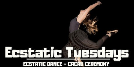 Ecstatic Dance TUESDAYS - Ecstatic Dance + Cacao Ceremony tickets