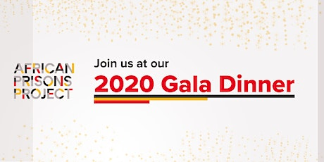 African Prisons Project 2020 Gala Dinner  tickets