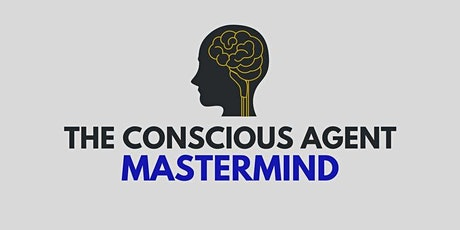 The Conscious Agent Mastermind - Port St. Lucie tickets