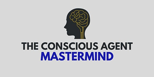 The Conscious Agent Mastermind - Port St. Lucie