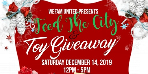WeFam United's Feed The City And Toy Giveaway