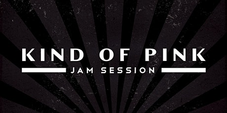 Kind of Pink (Jam Session) • Live Session biglietti
