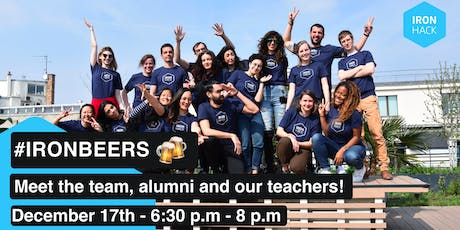 #IRONBEERS | MEET THE STUDENTS, TEACHERS AND THE TEAM! tickets