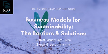 Business Models for Sustainability: The Barriers & Solutions (Workshop) tickets