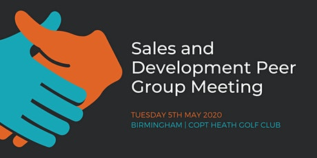 Sales and Development Peer Group Meeting – Birmingham (5th May) tickets