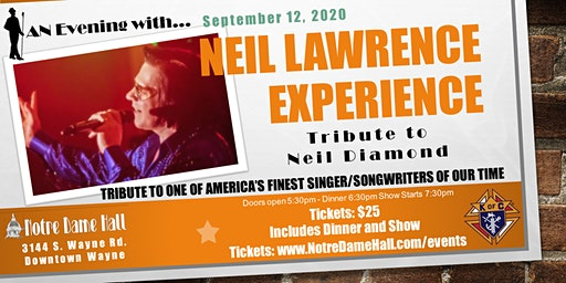 An Evening With... Neil Lawrence Experience A Tribute to Neil Diamond
