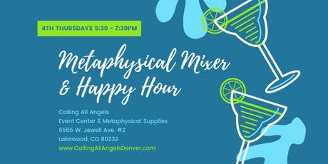 Metaphysical MIXER & Happy Hour Networking tickets
