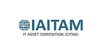 IAITAM IT Asset Disposition (CITAD) 2 Days Virtual Live Training in Helsinki