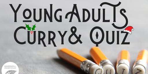 Young Adults Christmas Curry & Quiz